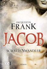 Schattenwandler 01. Jacob - Jacquelyn Frank
