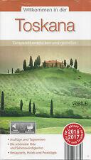 Willkommen in der TOSKANA + Reiseführer 2017 + Italien + Florenz + Pisa + Reise