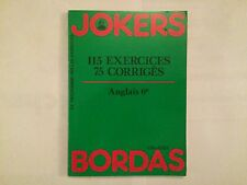 115 EXERCICES 75 CORRIGES ANGLAIS 6 EME 1986 JOKERS