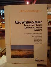 Abou Sofyan et Zankor Prospections dans le Kordofan occidental (Soudan) 2013