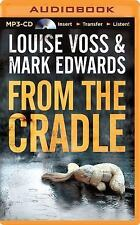 A Detective Lennon Thriller: From the Cradle Louise Voss and Mark Edwards Mp3 Cd
