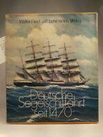 Deutsche Segelschiffahrt seit 1470 Ried, Walter: