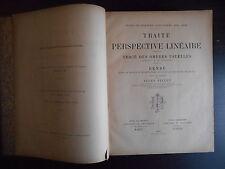 """""""Traité de perspective linéaire"""" Jules Pillet"""