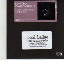 (DJ149) Martha Wainwright, Can You Believe It - 2012 DJ CD
