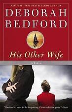 His Other Wife - New Book Bedford, Deborah