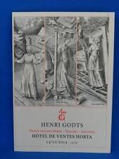 CATALOGUE DE VENTE HENRI GODTS LIVRES ANCIENS ET MODERNES 14/10/2014