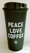 Starbucks Reusable Cup PEACE LOVE COFFEE, Matte Black, 16oz, Plastic, New.