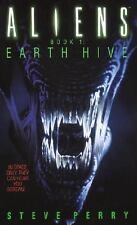 Earth Hive (Aliens, Book 1)