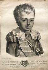 """S.A.R MONSEIGNEUR LE DUC DE BORDEAUX  """"PORTRAIT """"1820"""