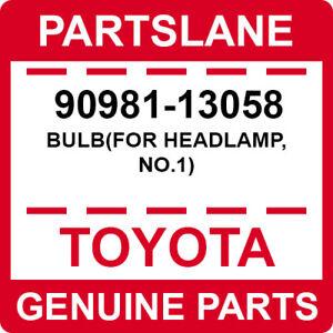 90981-13058 Toyota OEM Genuine BULB(FOR HEADLAMP, NO.1)
