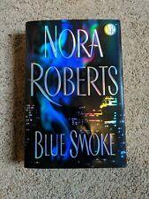 Blue Smoke by Nora Roberts (2005, Hardcover)