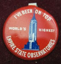 1950s EMPIRE STATE BUILDING OBSERVATORIES I've Been on Top World's Highest Pin