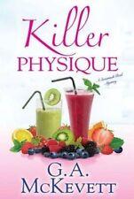 G.A. McKevett, Killer Physique (Savannah Reid Mysteries), Very Good Book