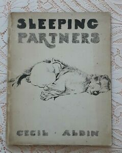 SLEEPING PARTNERS BY CECIL ALDIN 1929 1ST ED.WOLFHOUND BULL TERRIER DOG BOOK