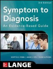 Symptom to Diagnosis An Evidence Based Guide, Third Edition (Lange Medical Books