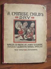 VTG  HC BOOK A CHINESE CHILD'S DAY 1ST.EDITION C.1910 ANICA TEHUNE V.RARE