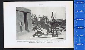 Director Moore, Solar-Radiation Observatory, Table Mountain, CA-1934 Smithsonian