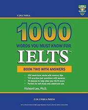 Columbia 1000 Words You Must Know for IELTS: Book Two with Answers (Volume 2)