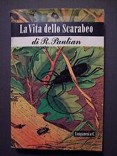 PAULIAN, R.: La vita dello Scarabeo, Longanesi, 1947