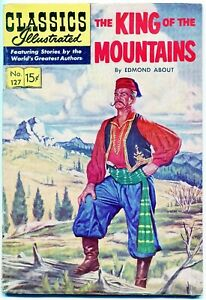 Classics Illustrated The King of the Mountains #127, $0.15 - 1st Ed. HRN 128, FN