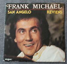 Frank Michael, San Angelo / reviens, SP - 45 tours
