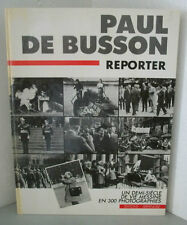 Paul De Busson Reporter Un demi-siècle de vie Messine 300 photos Sommaire Livre