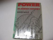 Power & Powerlessness in Jewish History by David Biale