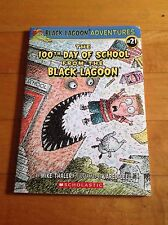 The 100th Day of School From the Black Lagoon by Mike Thaler  2012 Scholastic
