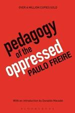 Pedagogy of the Oppressed by Paulo Freire  ISBN: 978-0-8264-1276-8