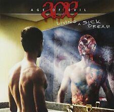 Age Of Evil Living a sick dream (2009)  [CD]
