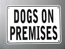 """Dogs On Premises"" Warning Sign, Metal, Heavyweight Aluminum"