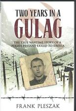 Two Years in a Gulag - Frank Pleszak NEW Paperback 1st edition