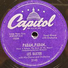 Capitol 2143 LES BAXTER & HIS ORCH. - AUF WIEDERSEHN, SWEETHEART / PADAM PADAM