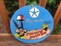 """Vintage Plymouth Coyote Duster Heavy Porcelain Sign 12"""""""
