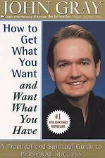 Good, How to Get What You Want and Want What You Have, Gray, John, Book
