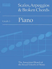Scales, Arpeggios and Broken Chords: Grade 1: Piano, Associated Board of the Roy