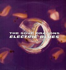 THE SOUP DRAGONS - Electric Blues - big life