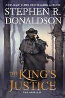 The King's Justice by Stephen R. Donaldson (2015, Hardcover)