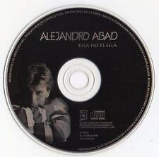 """ALEJANDRO ABAD """"ELLA NO ES ELLA"""" PROMO CD SINGLE EUROVISION CONTEST 94 -NO COVER"""