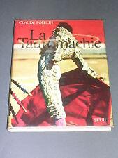 Tauromachie Claude Popelin la tauromachie 1970 manuel illustré de photographies