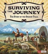 Surviving the Journey: The Story of the Oregon Trail (Adventures on-ExLibrary