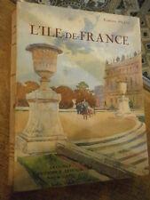 Pilon L'Ile de France Versailles Drouais Mantes Brie Gâtinais Yvelines Oise