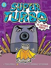 Super Turbo: Super Turbo vs. the Pencil Pointer 3 by Lee Kirby (2017, Paperback)