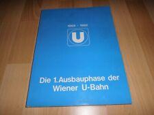Die 1. Ausbauphase der Wiener U-Bahn 1969 - 1982