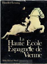 Handler & Lessing - La haute école Espagnole de Vienne - Albin Michel - Stock