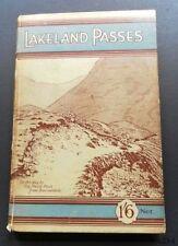 Lakeland Passes-J.B.Barber & G.Atkinson-Hardback-1931-Lake District-Map -V.Good