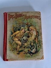 Antique Book, Boys Book of Adventures, President Teddy Roosevelt Cover, Rare