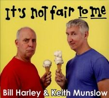 CD ONLY (ARTWORK MISSING) Keith Munslow, Bill Harley: It's Not Fair to Me