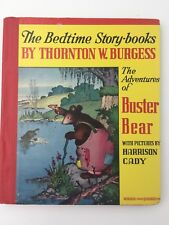 The Adventures of  BUSTER BEAR Thornton Burgess 1944 Bedtime Story-Books Animal