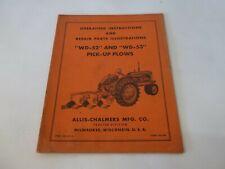 Allis Chalmers Wd 52 Amp Wd 53 Pick Up Plows Operating Amp Repair Parts Manual